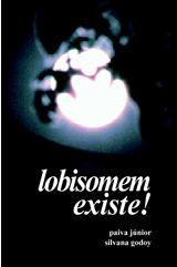 Capa do livro Lobisomem Existe!, sendo a foto noturna de uma lua cheia vista por trás da silhueta de uma árvore.